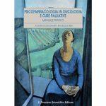 Psicofarmacologia in Oncologia e Cure Palliative