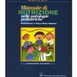 Manuale di nutrizione nelle patologie pediatriche