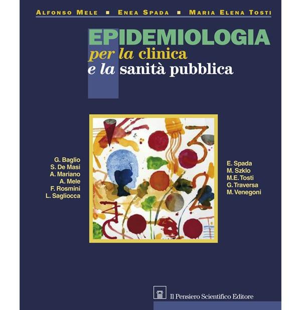 Epidemiologia per la clinica e la sanità pubblica