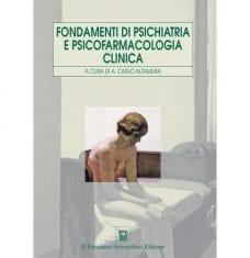 Fondamenti di psichiatria e psicofarmacologia clinica