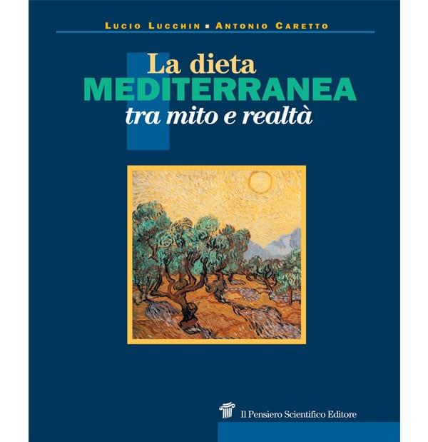Dieta mediterranea tra Mito e Realtà