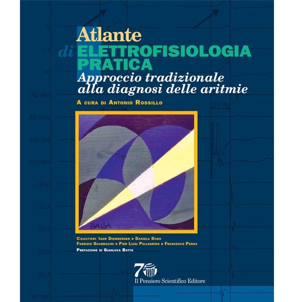 Atlante di elettrofisiologia pratica