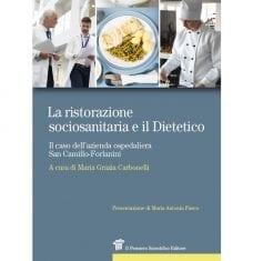 La ristorazione sociosanitaria e il Dietetico