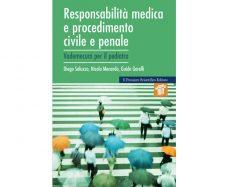 Responsabilità medica e procedimento civile e penale